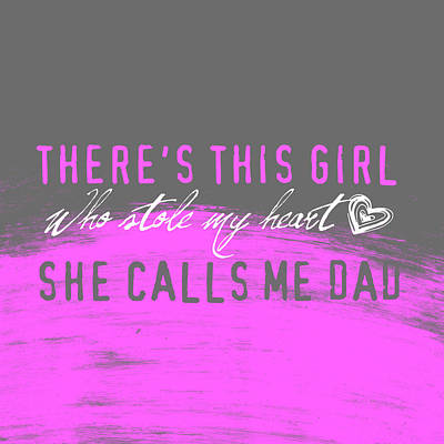She Calls Me Dad Poster by Brandi Fitzgerald