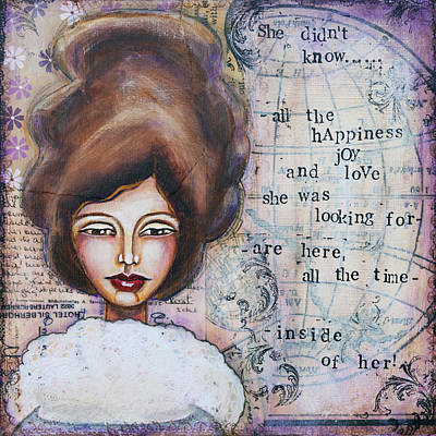 She Didn't Know - Inspirational Spiritual Mixed Media Art Poster by Stanka Vukelic
