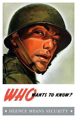 Who Wants To Know - Silence Means Security Poster by War Is Hell Store