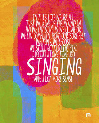 Singing Poster by Lisa Weedn