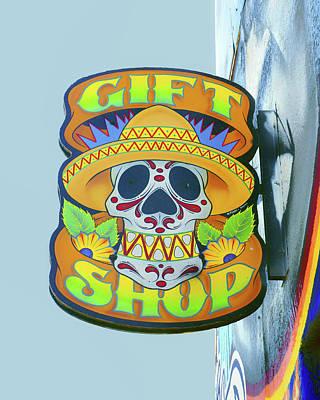 Skull In Sombrero- Gift Shop Sign Poster