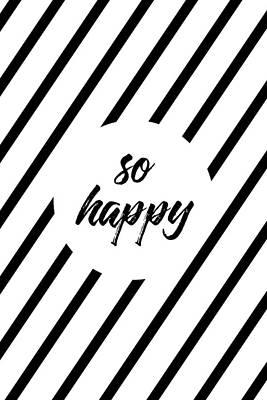 So Happy - Cross-striped Poster