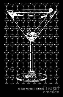 So Many Martinis So Little Time Poster by Jon Neidert