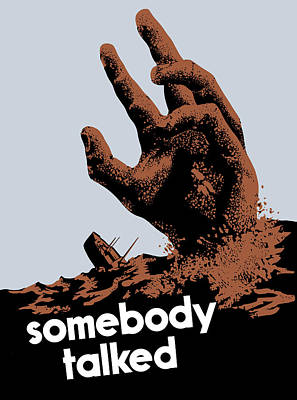 Somebody Talked - Ww2 Poster by War Is Hell Store