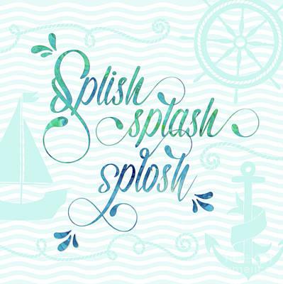 Splish Splash Splosh Seaside Design Poster by Natalie Kinnear