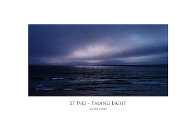 Poster featuring the digital art St Ives - Fading Light by Julian Perry