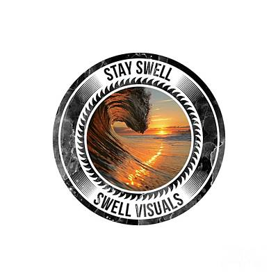 Stay Swell Design Black Poster by Russ LaScala