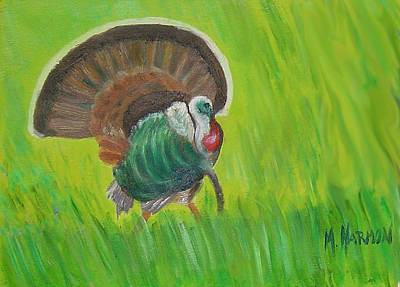 Poster featuring the painting Strutting Turkey In The Grass by Margaret Harmon