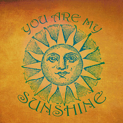Sun Face You Are My Sunshine Poster