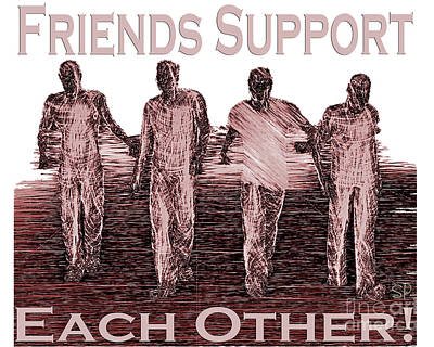 Support Friends In Bronze Poster