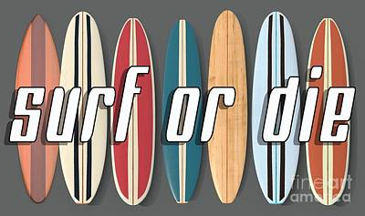 Poster featuring the digital art Surf Or Die by Edward Fielding