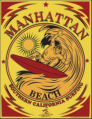 Surfing Manhattan Beach California Poster by Larry Butterworth