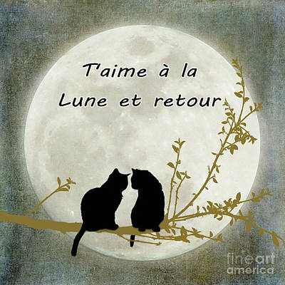 Poster featuring the digital art T'aime A La Lune Et Retour by Linda Lees