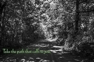 Take The Path That Calls To You Poster