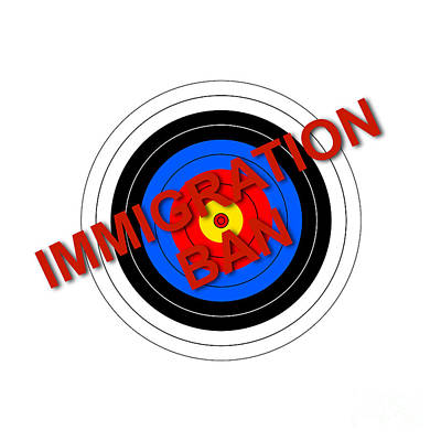 Target Immigration Ban Poster