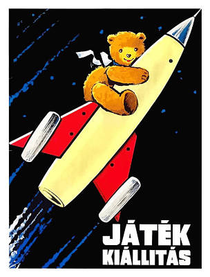 Teddy Bear On A Rocket Vintage Hungarian Toy Fair Poster Poster by Retro Graphics