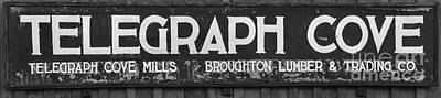 Telegraph Cove British Columbia Sign Black And White Poster