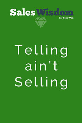 Poster featuring the digital art Telling Ain't Selling by Ike Krieger