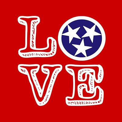 Poster featuring the digital art Tennessee Flag Love by Heather Applegate