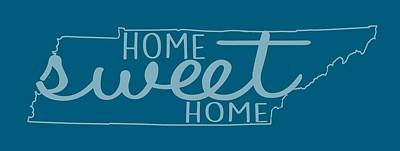 Poster featuring the digital art Tennessee Home Sweet Home by Heather Applegate