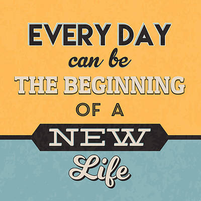The Beginning Of A New Life Poster by Naxart Studio