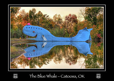 The Blue Whale On Route 66 - Catoosa Oklahoma Poster by Gregory Ballos