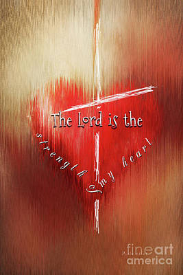 The Lord Is The Strength Of My Heart Poster