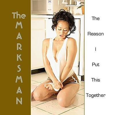 The Marksman - The Reason I Put This Together Poster