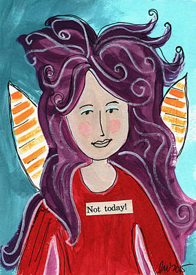 The Not Today Fairy- Art By Linda Woods Poster by Linda Woods