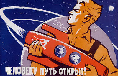 The Path Is Open For Humans - Soviet Space Poster by War Is Hell Store