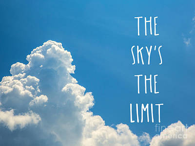 The Skys The Limit Poster by Bruce Stanfield