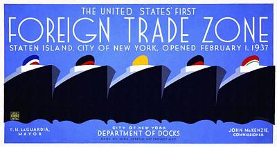 The United States' First Foreign Trade Zone - Vintage Poster Restored Poster by Vintage Advertising Posters