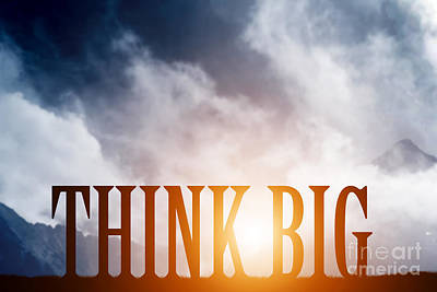 Think Big Text On Mountains Landscape Poster