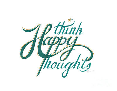 Poster featuring the drawing Think Happy Thoughts by Cindy Garber Iverson
