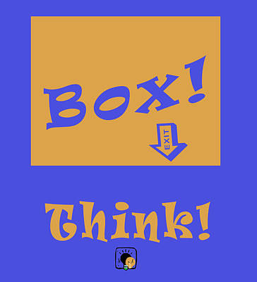 Think Outside The Box Poster by Floyd Snyder