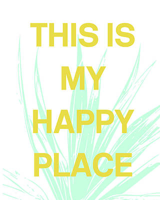 This Is My Happy Place- Art By Linda Woods Poster by Linda Woods