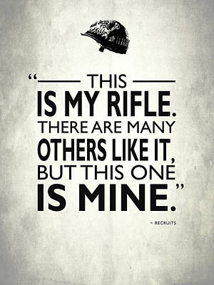 This Is My Rifle Poster by Mark Rogan