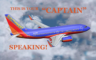This Is Your Captain Speaking Southwest Airlines Poster