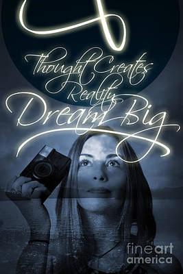 Thought Creates Reality. Dream Big Poster
