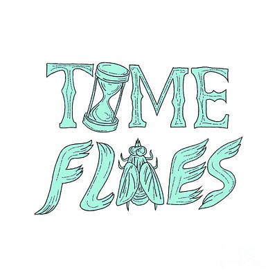 Time Flies Drawing Poster