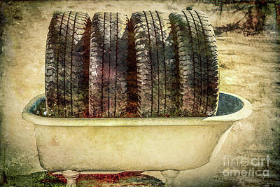 Tires In The Bathtub Poster by Chellie Bock