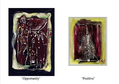 To See Opportunity One Must Be Positive Poster