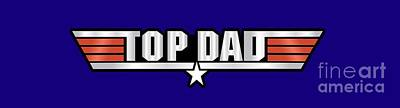 Top Dad Callsign Poster by Fernando Miranda