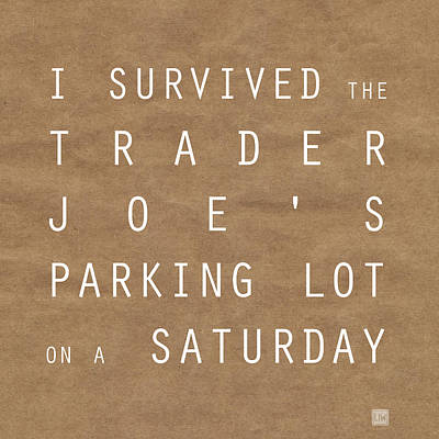 Trader Joe's Parking Lot Poster by Linda Woods