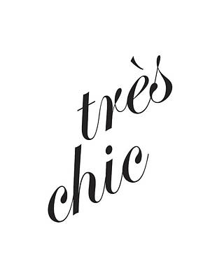 Tres Chic Poster