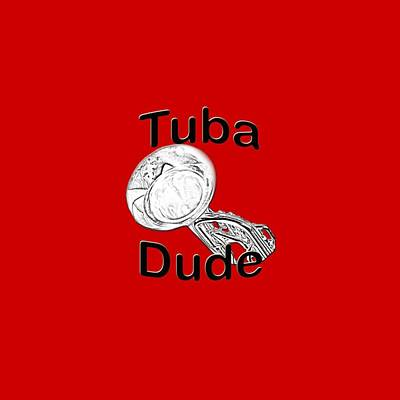 Tuba Dude Poster by M K  Miller
