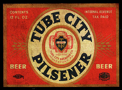 Poster featuring the digital art Tube City Pilsner by Greg Sharpe