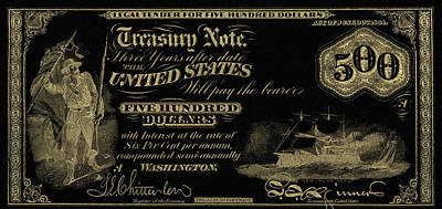 Poster featuring the digital art U.s. Five Hundred Dollar Bill - 1864 $500 Usd Treasury Note In Gold On Black by Serge Averbukh