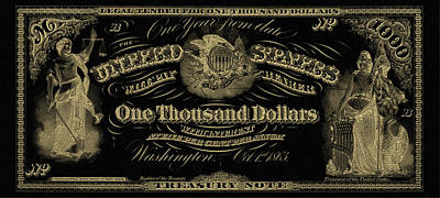 Poster featuring the digital art U. S. One Thousand Dollar Bill - 1863 $1000 Usd Treasury Note In Gold On Black by Serge Averbukh