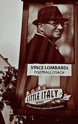 Vince Lombardi- Little Italy San Diego Poster by See My  Photos